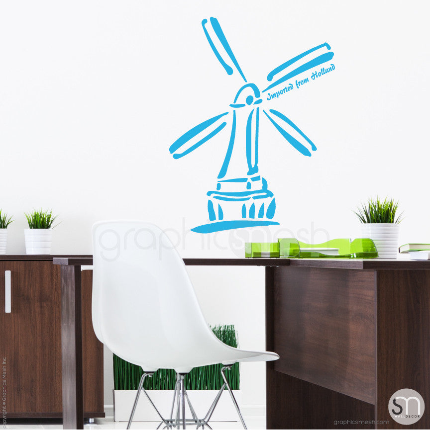 HOLLAND WINDMILL Imported From Holland quote -  Wall decals sea blue