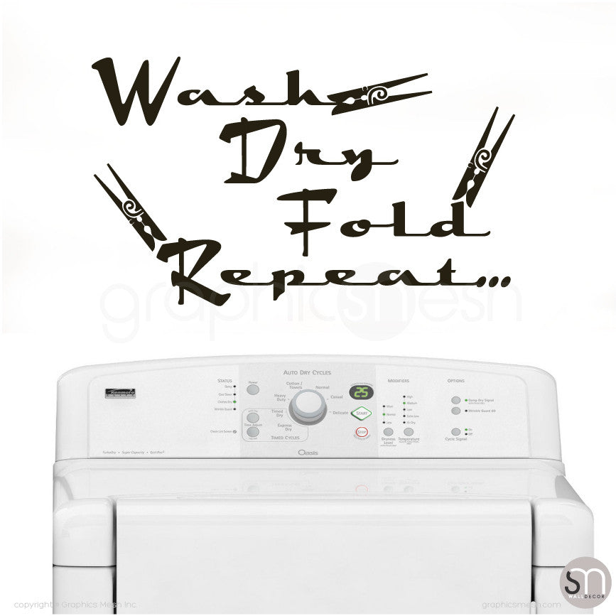 Wash Dry Fold Repeat... - Laundry Wall Decals BLACK