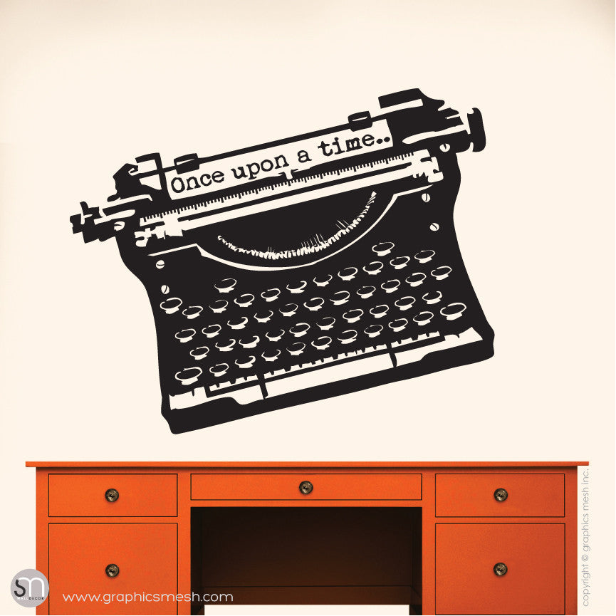 "ANTIQUE TYPEWRITER ""Once upon a time"" lettering - Wall decal black"