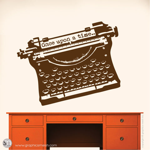 "ANTIQUE TYPEWRITER ""Once upon a time"" lettering - Wall decal brown"