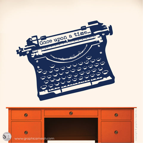 "ANTIQUE TYPEWRITER ""Once upon a time"" lettering - Wall decal navy"