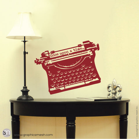 "ANTIQUE TYPEWRITER ""Once upon a time"" lettering - Wall decal red"