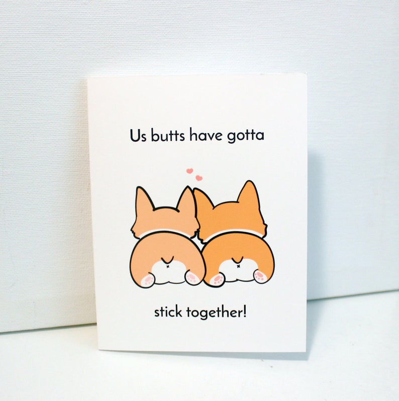 us butts have got to stick together greeting card