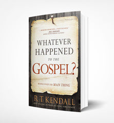 Whatever happened to the Gospel, R.T. Kendall - book