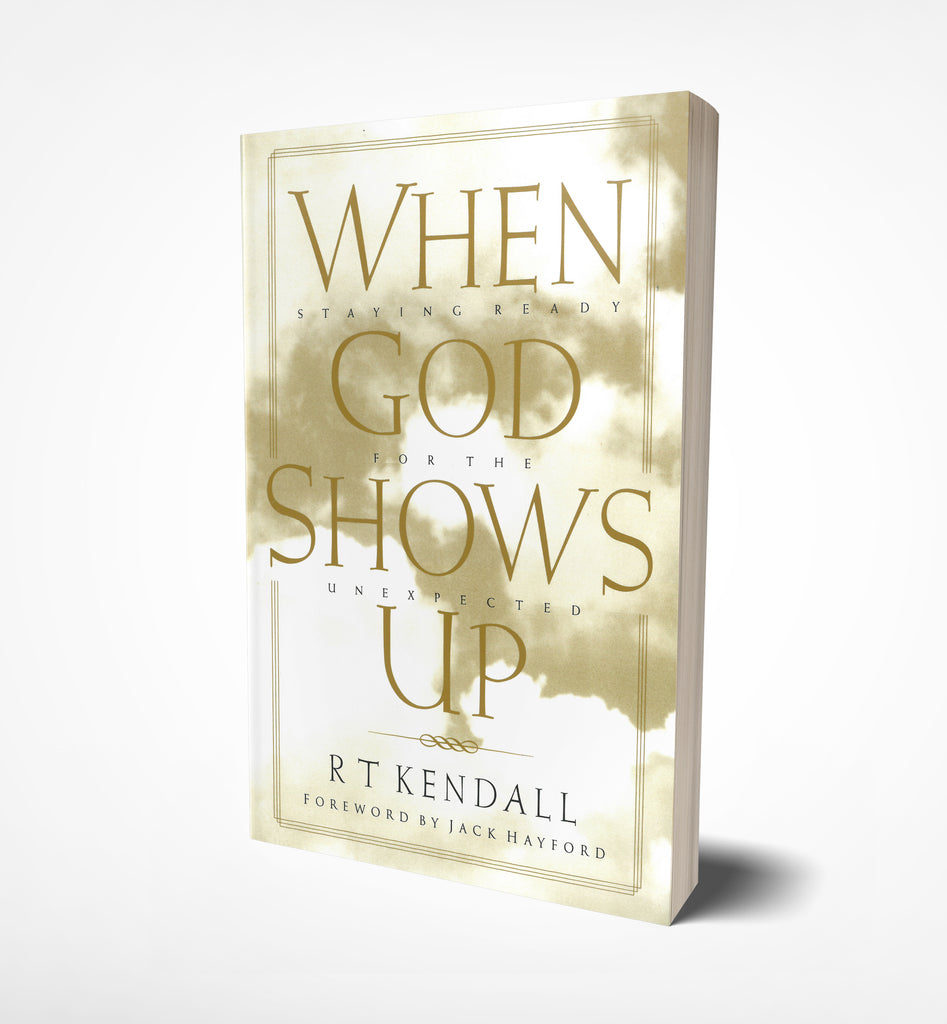 When God shows up, R.T. Kendall - book