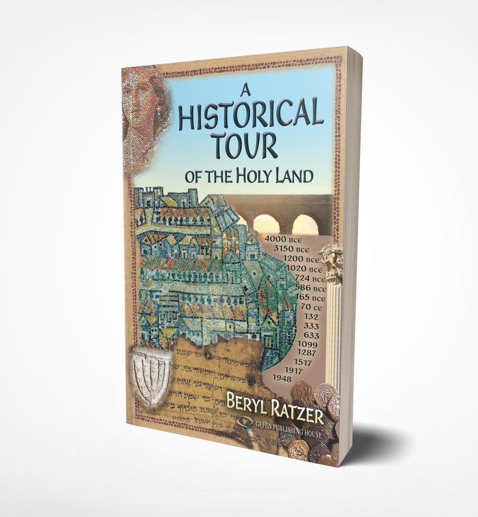 A Historical Tour of the Holy Land by Beryl Ratzer - book