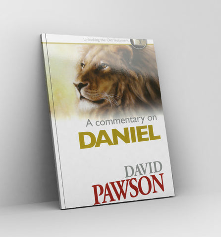 A commentary on Daniel by David Pawson - Book