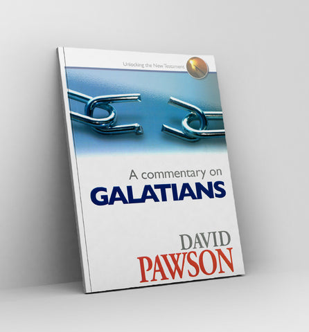 A Commentary on Galatians by David Pawson - Book