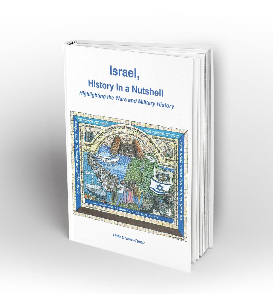 Israel, History in a Nutshell; Highlighting the Wars and Military History - Book