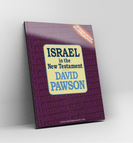Israel in the New Testament by David Pawson - Book