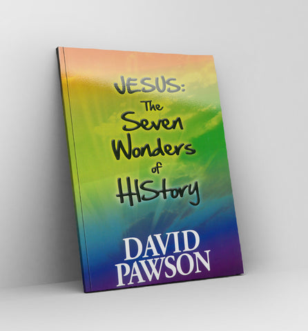 Jesus : The Seven Wonders of His Story by David Pawson - Book
