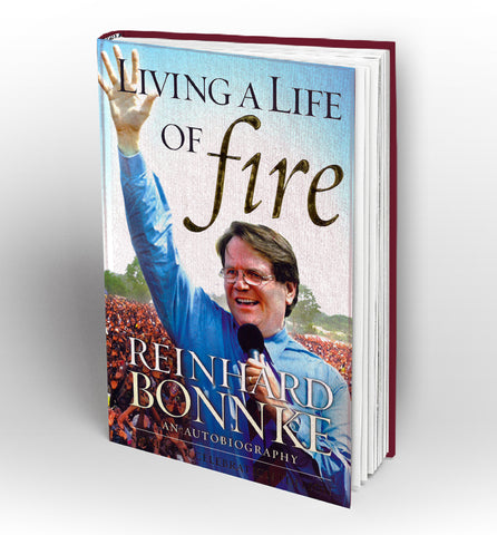 Living a Life of Fire by Reinhard Bonnke - Book