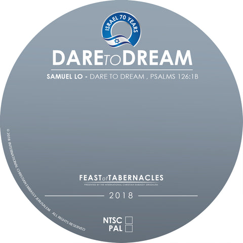 2018 Samuel LO, Dare to Dream, Psalms 126:1b, DVD