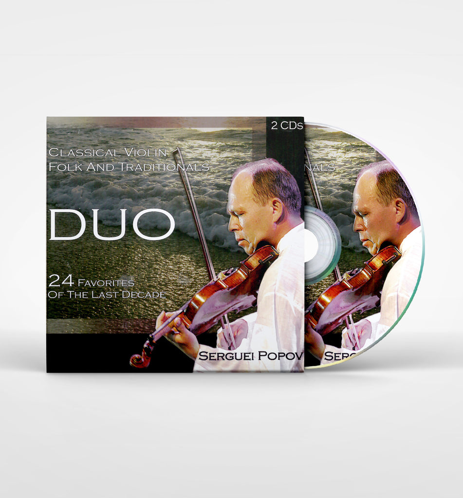 Duo - Classical Violin, Folk and Traditionals,24 favorites of the last decade - (2 CD's)  Serguei Popov - Music CD