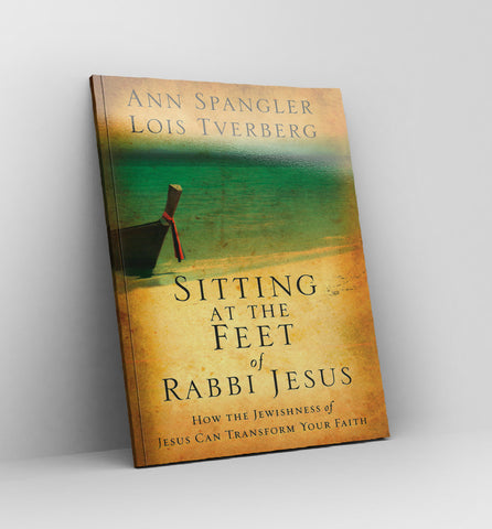 Sitting at the Feet of Rabbi Jesus by Ann Spangler & Lois Tverberg - Book