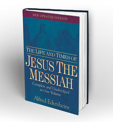 The Life and Times of Jesus the Messiah by Alfred Edersheim - Book