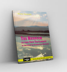 The Messiah in the New Testament in the Light of Rabbinical Writings by Risto Santala - Book