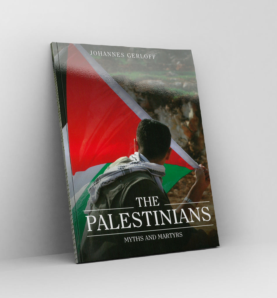The Palestinians, Myths and Martyrs by Johannes Gerloff -  Book