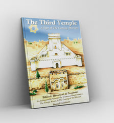 The Third Temple, a sign of the Coming Messiah by Daniel Goldstein - Book