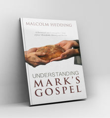 Understanding Mark's Gospel by Malcolm Hedding - Book