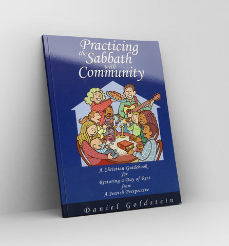 Practicing the Sabbath with Community - by Daniel Goldstein - book