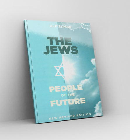 The JEWS - people of the Future - Ulf Ekman - Book