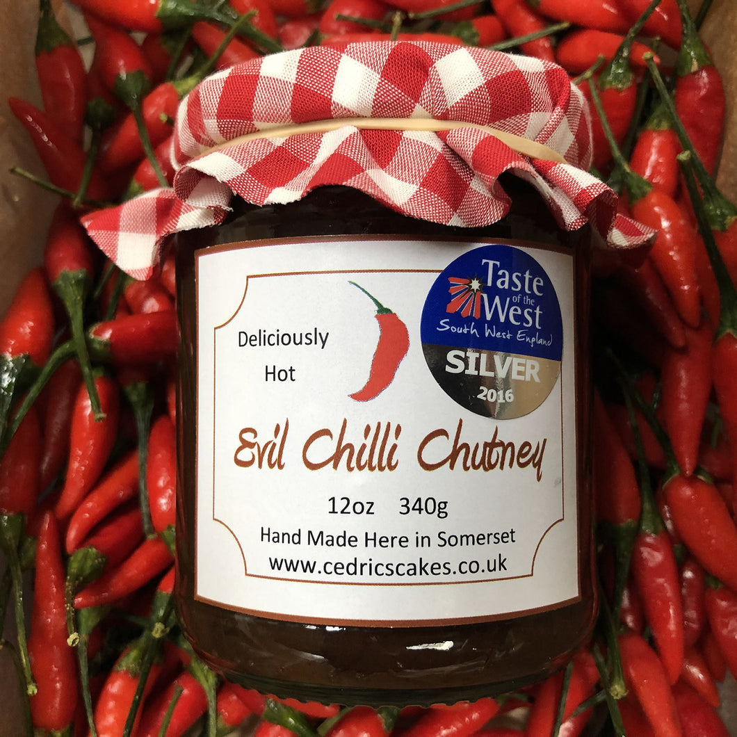 Evil Chilli Chutney. Our 'Taste of the West' 2016 Silver Award Winning Chutney. A great chutney with a kick. Serving Suggestion: Try pairing with a Traditional Somerset cheddar and enjoy the delicious heat. Made by Hand at Cedrics in Somerset, England in tiny batches.