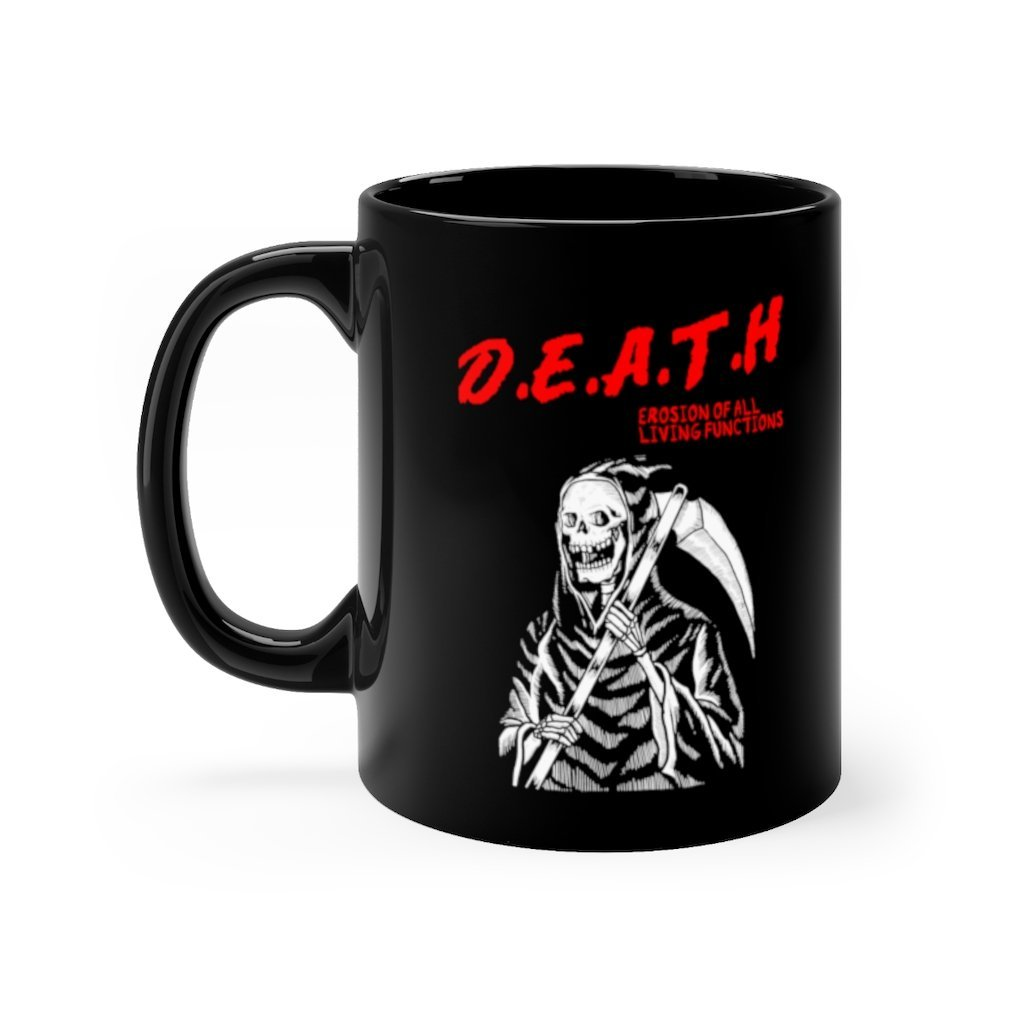 11 ounce black ceramic mug with death printed in spooky red font on right side with white grim reaper below