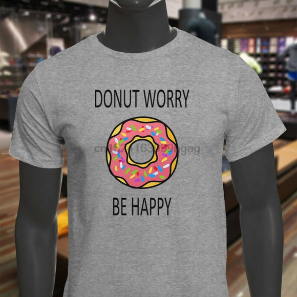 Tshirt donuts hunour DONUT WORRY BE HAPPY