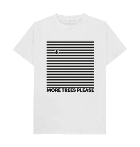 White More Trees Please T- shirt