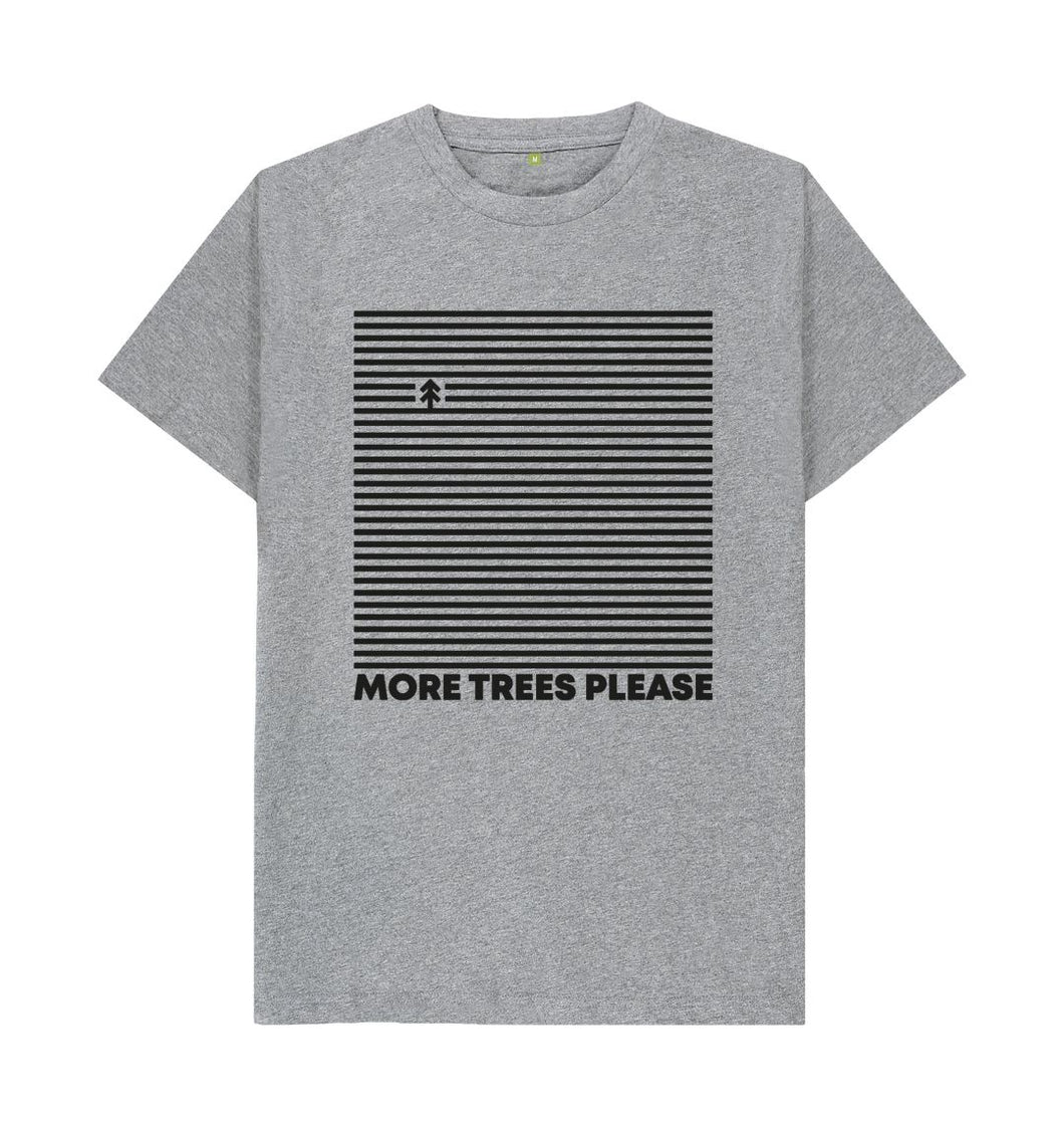Athletic Grey More Trees Please T- shirt