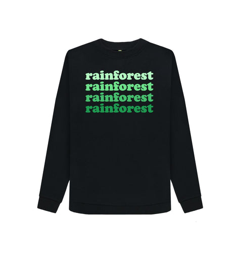 Black Rainforest Sweatshirts