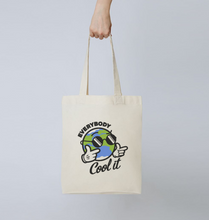 Load image into Gallery viewer, Everybody Cool It Tote Bag