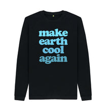 Load image into Gallery viewer, Black Make Earth Cool Again Sweatshirts
