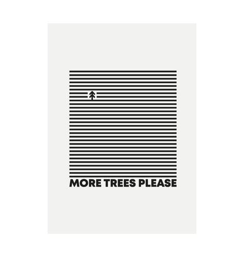 White More Trees Please Recycled Print