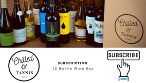 12 Bottle Subscription - Chilled & Tannin
