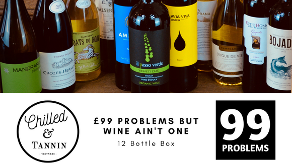 £99 Problems but Wine ain't one - 12 Bottle Box