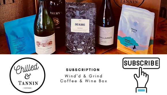 Subscription WINE'D & GRIND - Chilled & Tannin