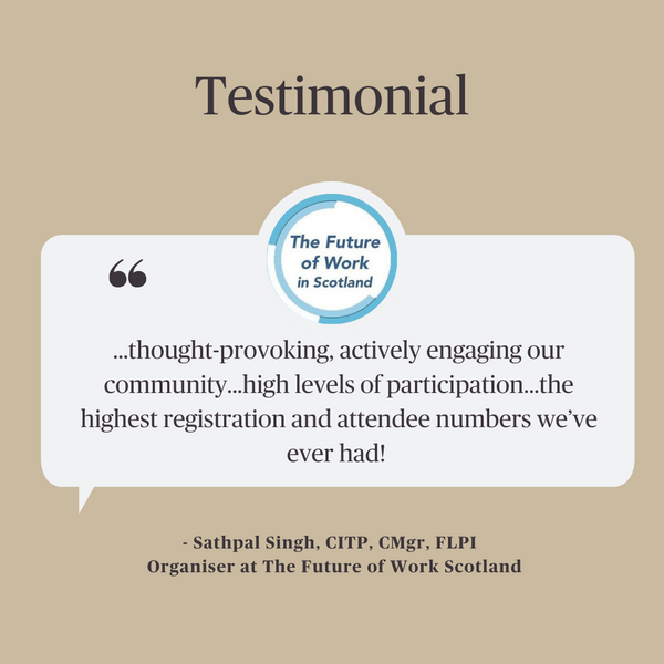The Future of Work Scotland testimonial