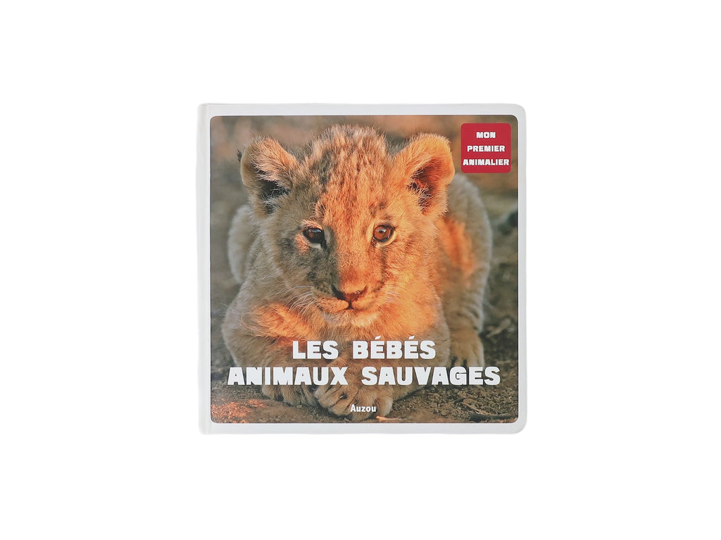 Pre-loved Book Les bébés animaux sauvages All ages by AUZOU