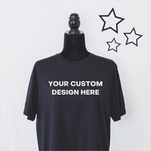 Load image into Gallery viewer, CUSTOM Tee Order