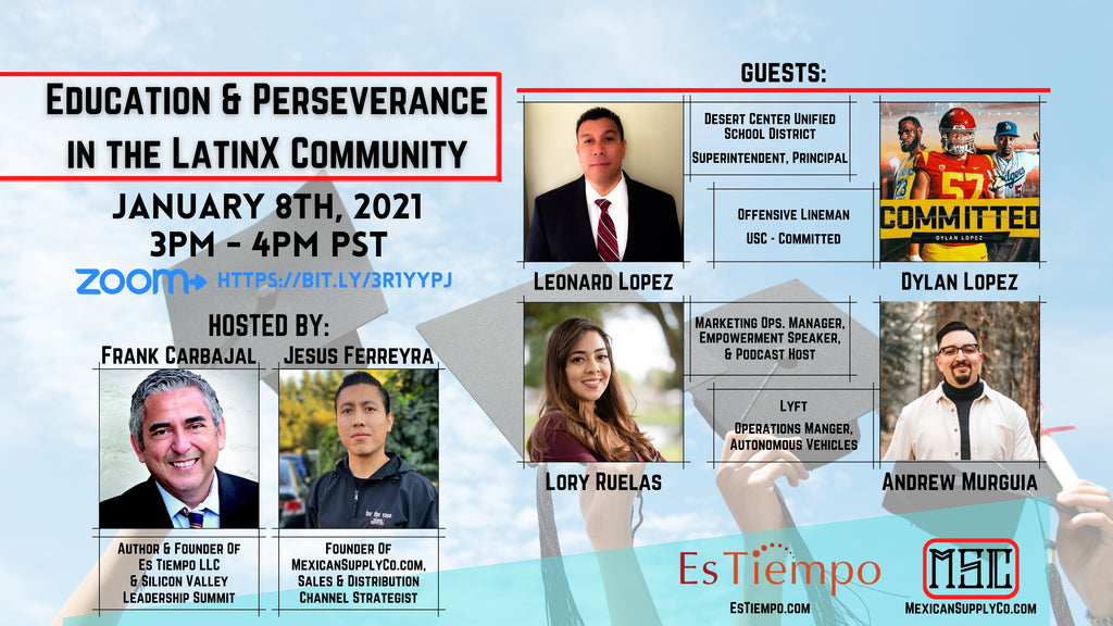 Frank Carbajal and Jesus Ferreyra present - Education and Perseverance in the LatinX Community