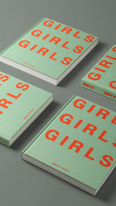 GIRLS! GIRLS! GIRLS! edited by Ghislain Pascal