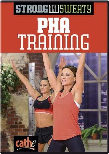 Cathe Friedrich's Strong & Sweaty: PHA Training - Collage Video