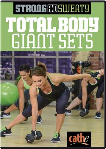 Cathe Friedrich's Strong & Sweaty: Total Body Giant Sets - Collage Video