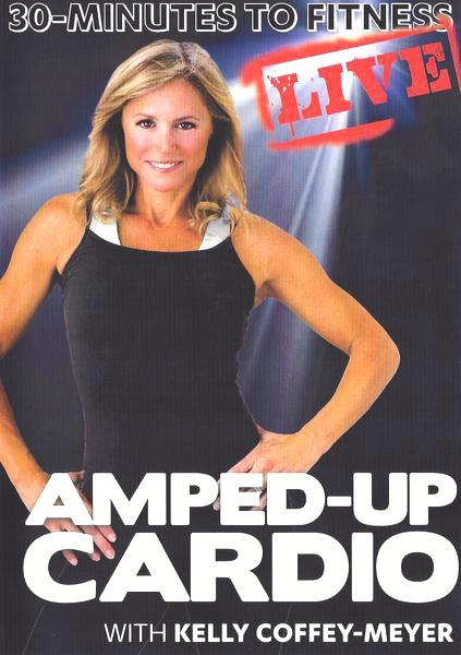 30 Minutes to Fitness: Amped Up Cardio LIVE with Kelly Coffey-Meyer