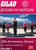 Gilad's Bodies In Motion: 30th Anniversary Shows! Vol. 1