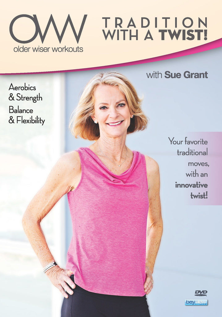 Older Wiser Workouts: A Tradition with a Twist: Balance and Flexibility with Sue Grant - Collage Video
