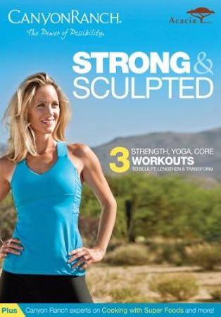 Canyon Ranch: Strong & Sculpted - Collage Video