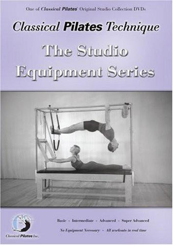 Classical Pilates Technique: Studio Equipment Series